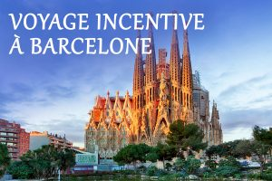 Voyage incentive Barcelone